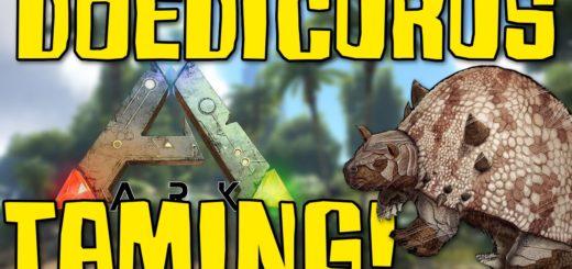 ARK Survival Evolved Как приручить Doedicurus | Броненосца